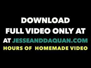 Jesse And Daquan Freak Interracial Fuck Video
